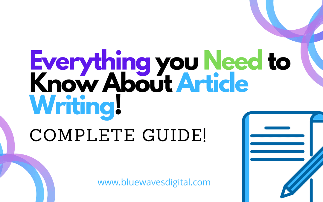 Article Writing 101 – Everything You Need to Know