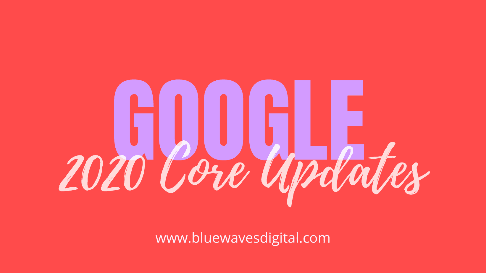 Google December 2020 Algorithm Update - Why You Should Pay Attention
