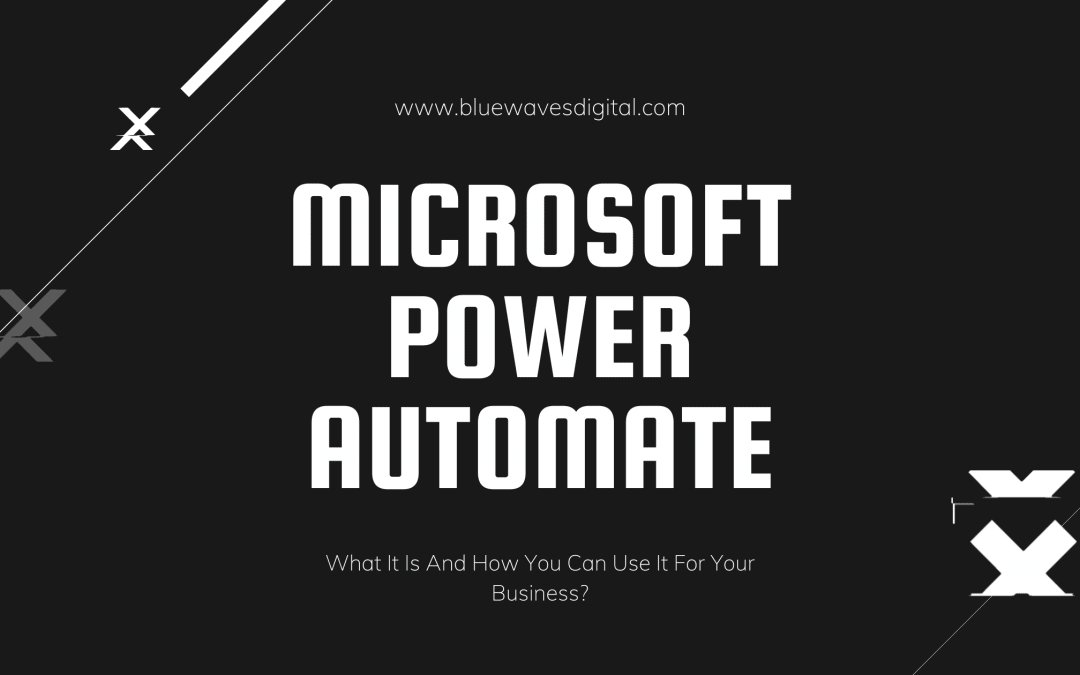 Microsoft Power Automate - How You Can Use It For Your Business?