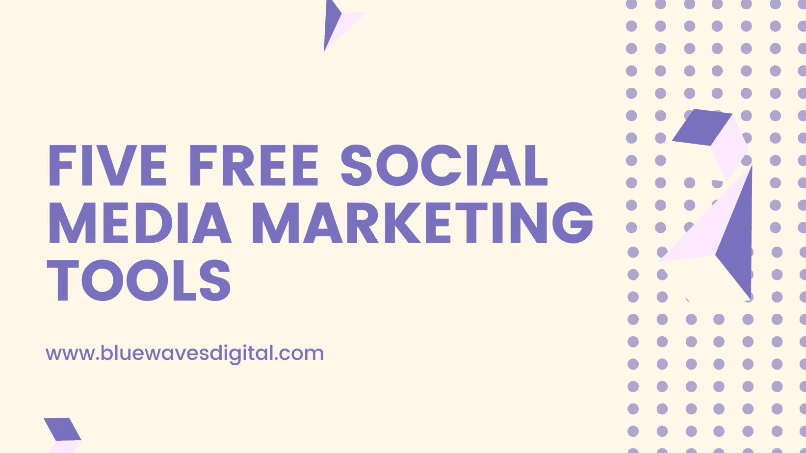 Five Free Social Media Marketing Tools - Grow Your Business in 2021