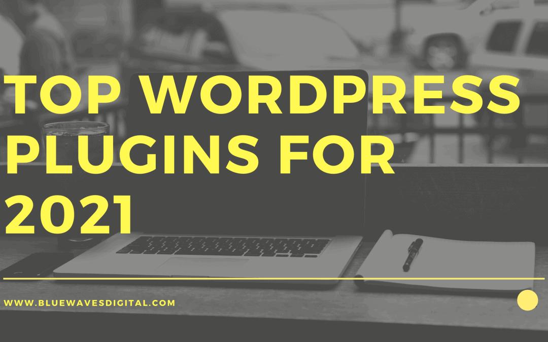 WordPress Plugins – Steal My Top Plugins For 2021