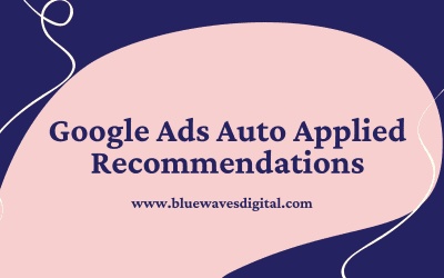 Google Ads Auto Applied Recommendations – Here Is How You Can Use It