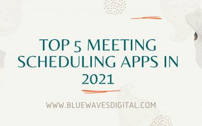 Top 5 Meeting Scheduling Apps In 2021
