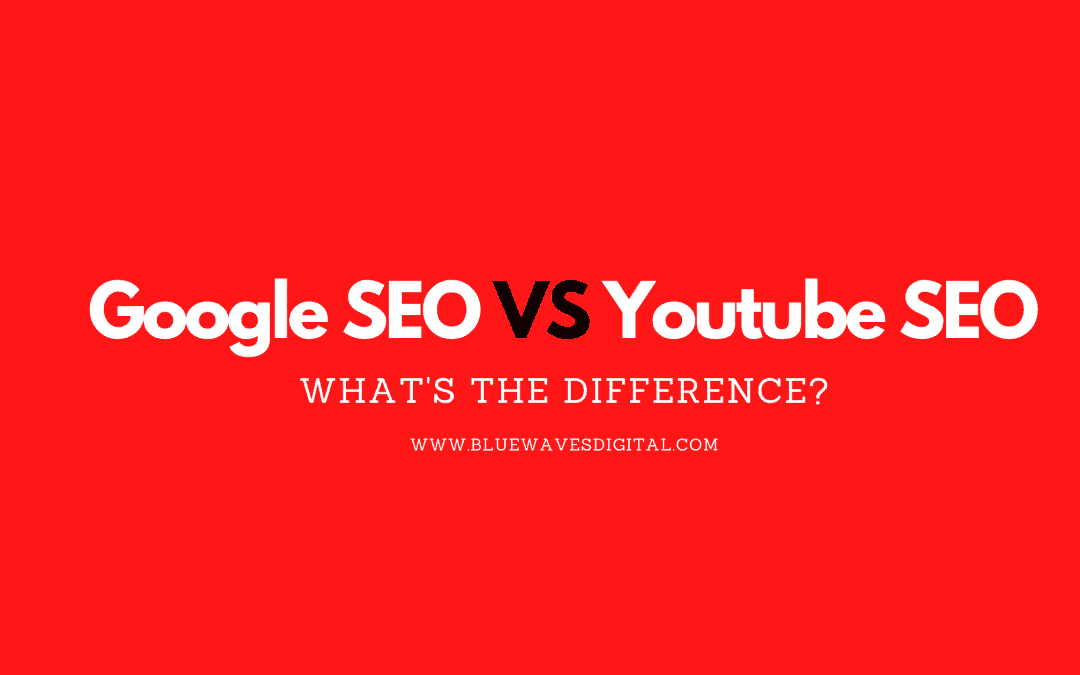 Google Vs. YouTube SEO – What's The Difference?