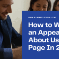 How to Write an Appealing About Us Page In 2021