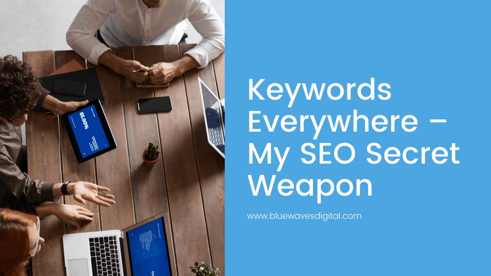 Keywords Everywhere – My SEO Secret Weapon