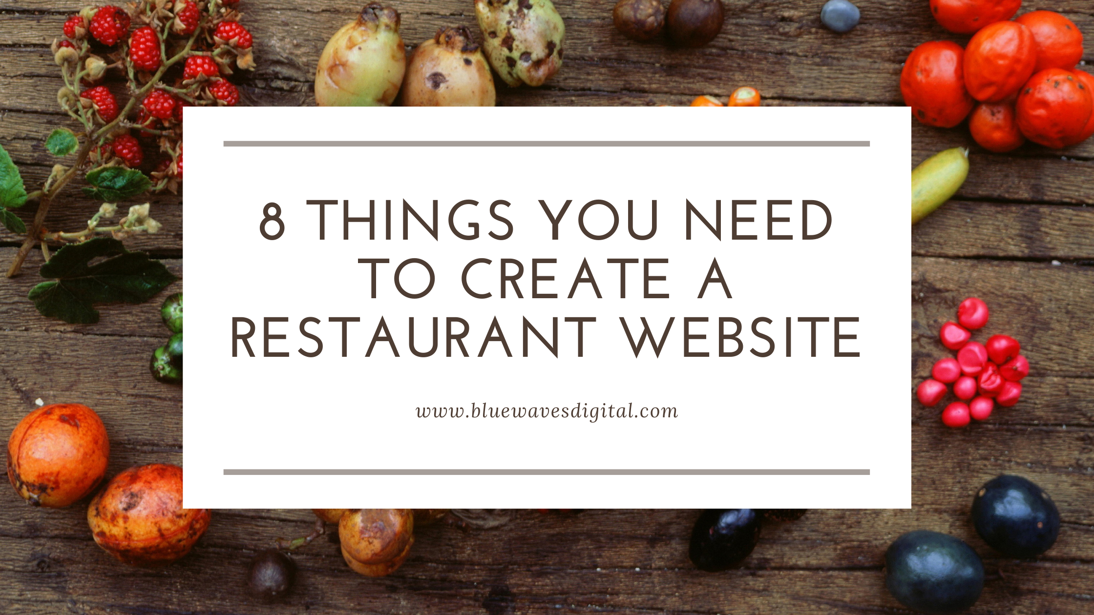 8 Things You Need to Create a Restaurant Website