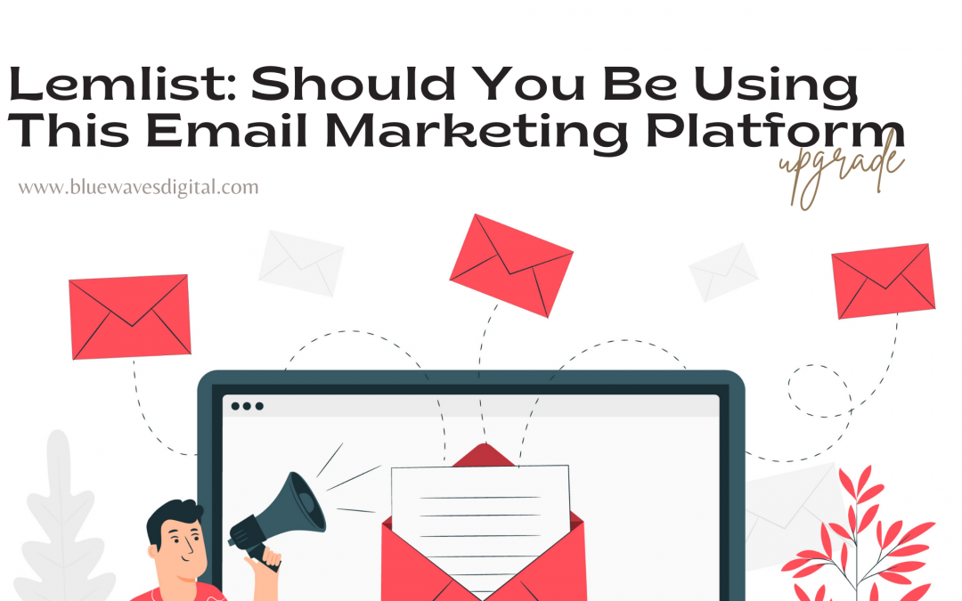 Lemlist: Should You Be Using This Email Marketing Platform