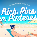 Rich Pins on Pinterest - The Complete Guide on Creating Them