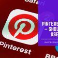 Pinterest Ads – Should You Use Them?