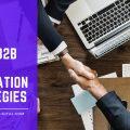 Top 4 B2B Lead Generation Strategies