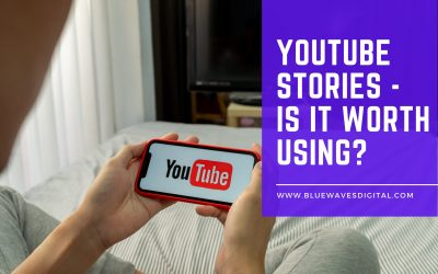 YouTube Stories – Is it Worth Using?