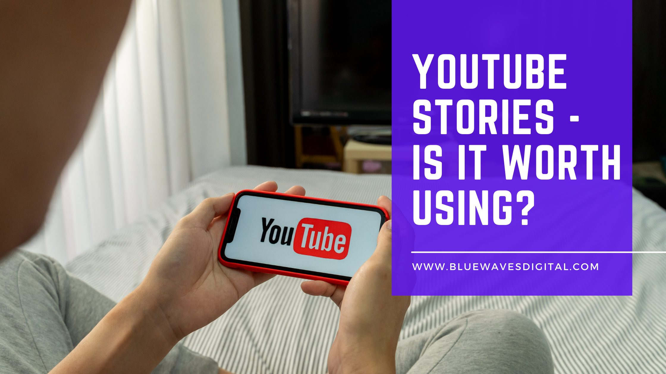 YouTube Stories - Is it Worth Using?