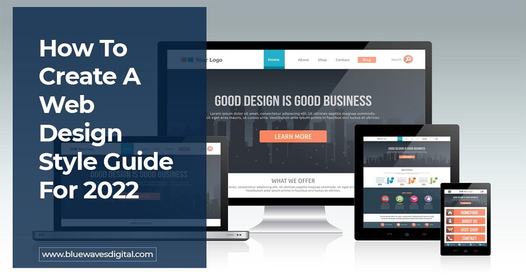 How To Create A Web Design Style Guide For 2022
