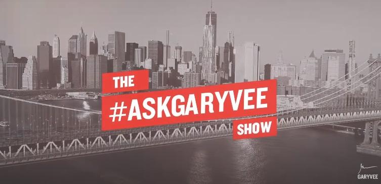Ask Gary Vee Show